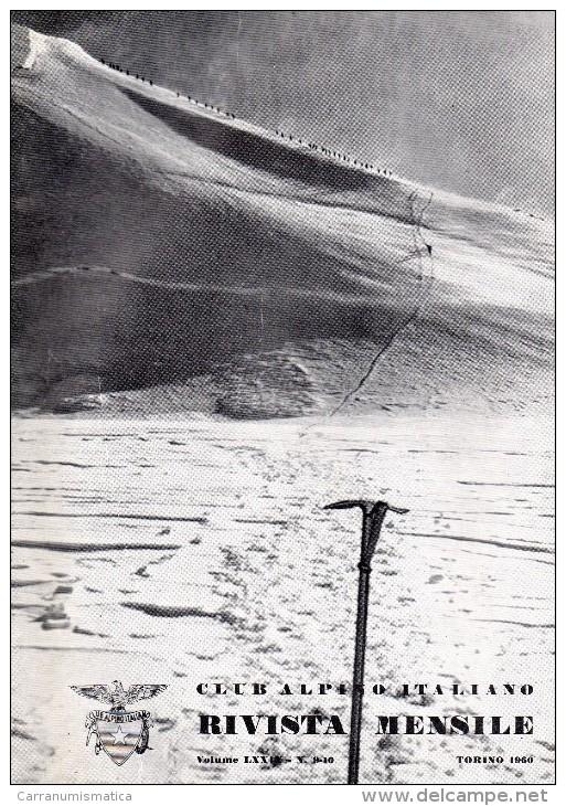 CLUB ALPINO ITALIANO  RIVISTA MENSILE N° 9-10   1960 - Libri, Riviste, Fumetti
