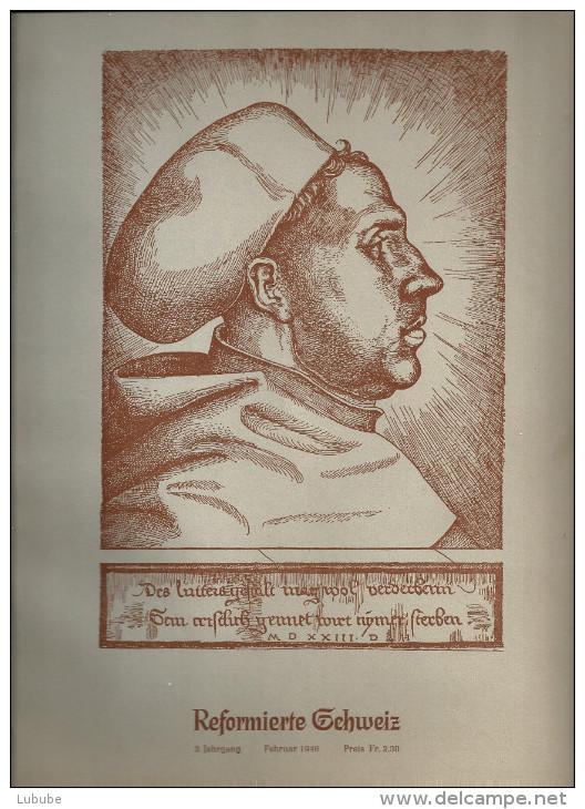Reformierte Schweiz - Martin Luther (seine Bedeutung In Geschichte Und Gegenwart)            1946 - Christianisme