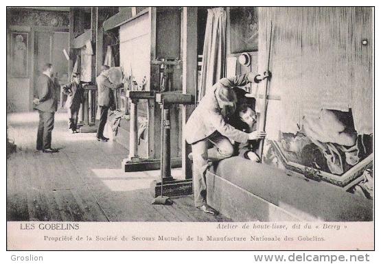 LES GOBELINS ATELIER DE HAUTE LISSE DIT DU BERRY (HOMMES A L'OUVRAGE) - Petits Métiers à Paris