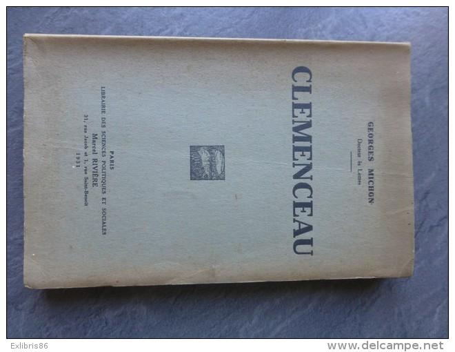 Clemenceau, Georges Michon, 1931, Pages Non Coupées ; Ref C3 26 - Livres, BD, Revues