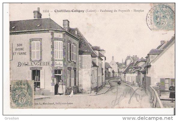 CHATILLON COLIGNY (LOIRET) 1232 FAUBOURG DU PUYRAULT HOSPICE (BOULANGERIE BERLIN) - Chatillon Coligny