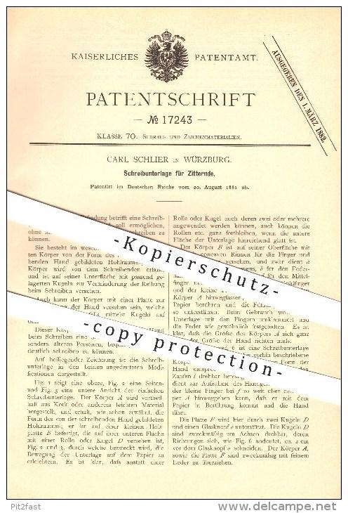 Original Patent - Carl Schlier In Würzburg , 1881 , Schreibunterlage Für Zitternde , Schreibwaren !!! - Schrijfgerief