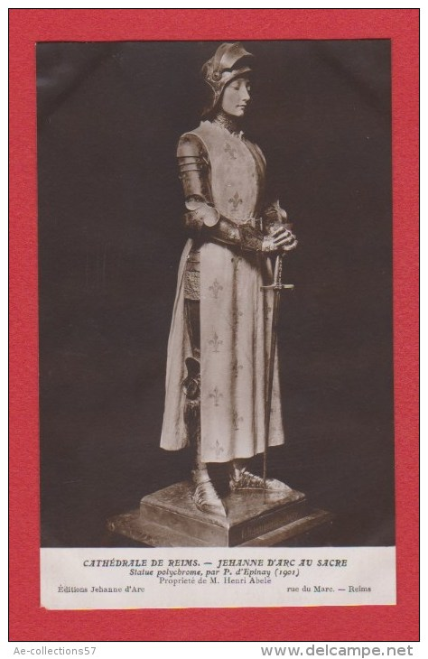 Cathédrale De Reims  ---  Jehanne D Arc Au Sacre - Histoire