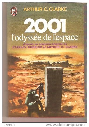 J´AI LU 349 - ARTHUR C. CLARKE - 2001 L'odyssée De L'espace - J'ai Lu