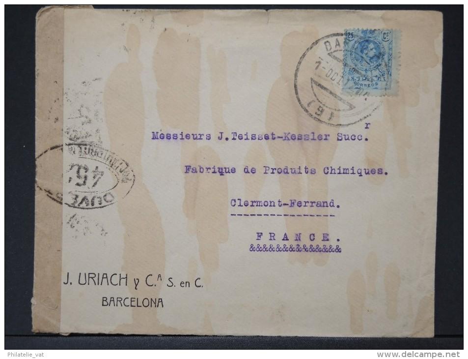 ESPAGNE- Enveloppe  De Barcelonne Pour Clermont Ferrand  En 1917  Avec Bande De Controle Militaire      LOT P4155 - Cartas