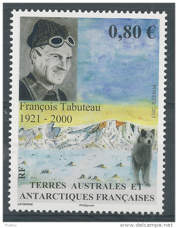 French Antarctic (FSAT), François Tabuteau, French Explorer, 2015, MNH VF - French Southern And Antarctic Territories (TAAF)