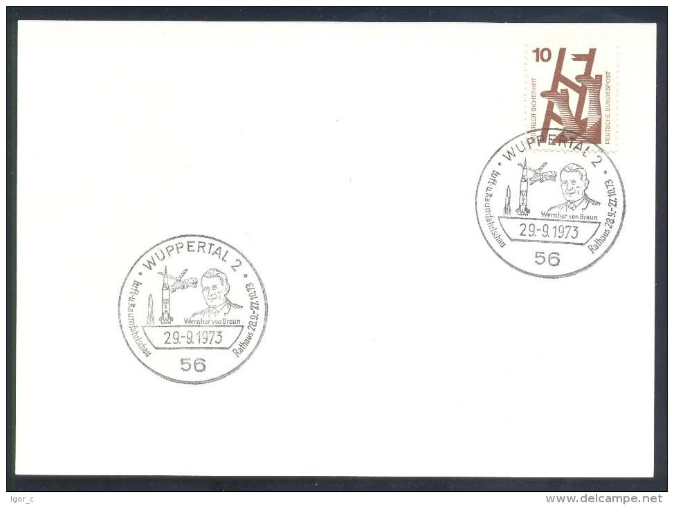 Germany Deutschland 1973 Card: Space Weltraum: Wernher Von Braun Luft Und Raumfahrtschau Wuppertal Cancellation - FDC & Gedenkmarken