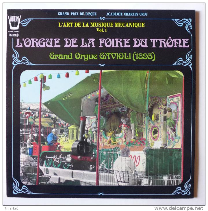 LP/  L'art De La Musique Mécanique Vol. 1 .  L'orgue De La Foire Du Trône - Grand Orgue Gavioli (1895) - Vinyles