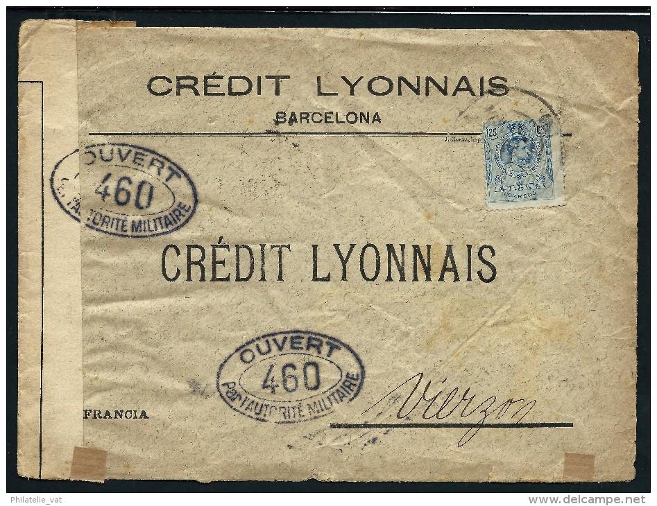 ESPAGNE- Perforé ( C L) Sur Enveloppe Du Credit Lyonnais De Barcelone Pour Vierzon En 1916 + Controle Militair LOT P4174 - Cartas