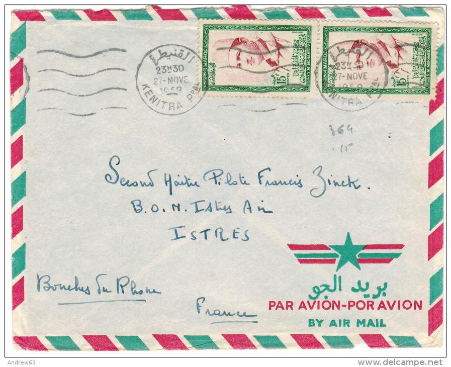 MAROCCO - MAROC - 1959 - 2 X 15F - Air Mail - Viaggiata Da Kenitra Per Istres, France - Marocco (1956-...)