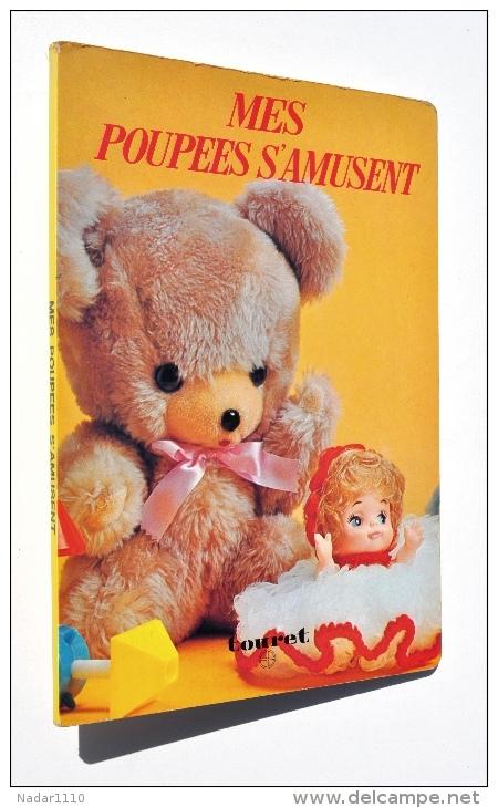 Enfantina / MES POUPÉES S´AMUSENT - Editions TOURET & FROEBEL-KAN, 1970 - Boeken Voor Kinderen
