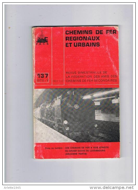 S N C F  CHEMIN DE FER REGIONAUX ET URBAINS  1976 - Ferrovie