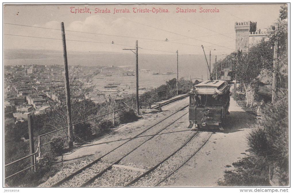 AK - TRIESTE -  Strada Ferrata. Trieste-Opcina. Stazione Scorcola 1908 - Trieste