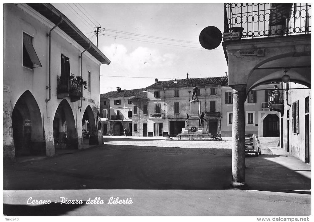CERANO (NO) - PIAZZA DELLA LIBERTA' - F/G - N/V - Asti