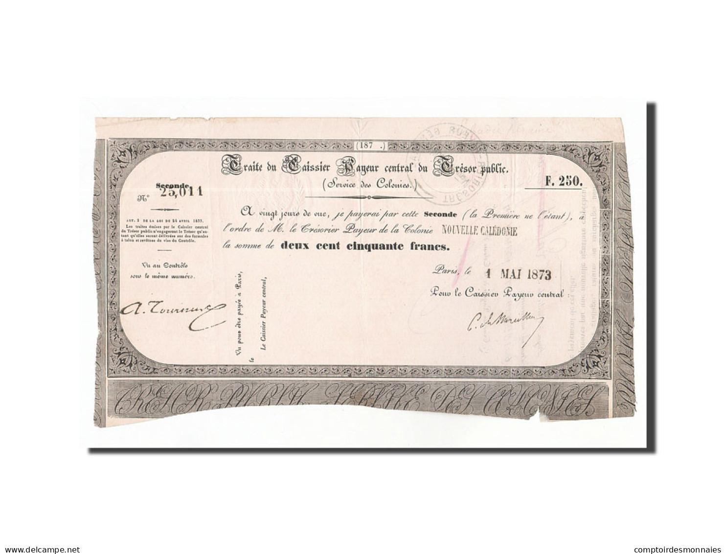 [#13184] Nouvelle-Calédonie, Traite De 250 Francs, 1er Mai 1873, Kolsky 86 - Bankbiljetten