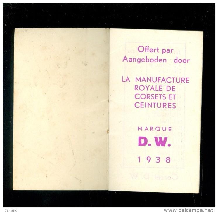 Calendrier  Kalender 1938  La Manufacture Royale De Corsets Et Ceintures  Marque D.W. 1938 - Petit Livre - Calendriers