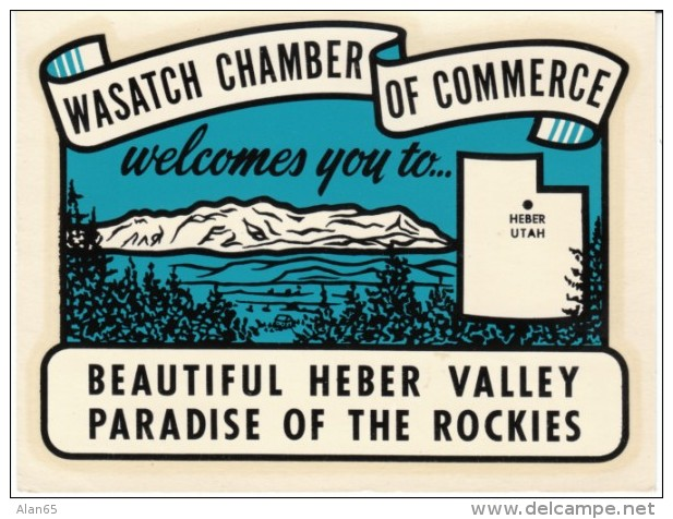 Wasatch Chamber Of Commerce Heber Utah, Tourist Promotion Decal Sticker, Heber Valley Paradise Of The Rockies - Stickers