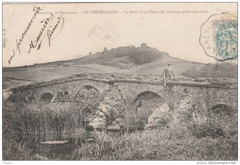 OUTREMECOURT - ENVIRONS DE BOURMONT - LE PONT CINQ-PARTS - EPOQUE GALLO-ROMAINE - BELLE CARTE AVEC PETITE ANIMATION -TOP - France