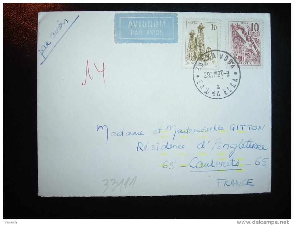 LETTRE PAR AVION POUR FRANCE TP NAFDA 1D + TP SISAK 10 OBL.29 VIII 67 - 1945-1992 République Fédérative Populaire De Yougoslavie