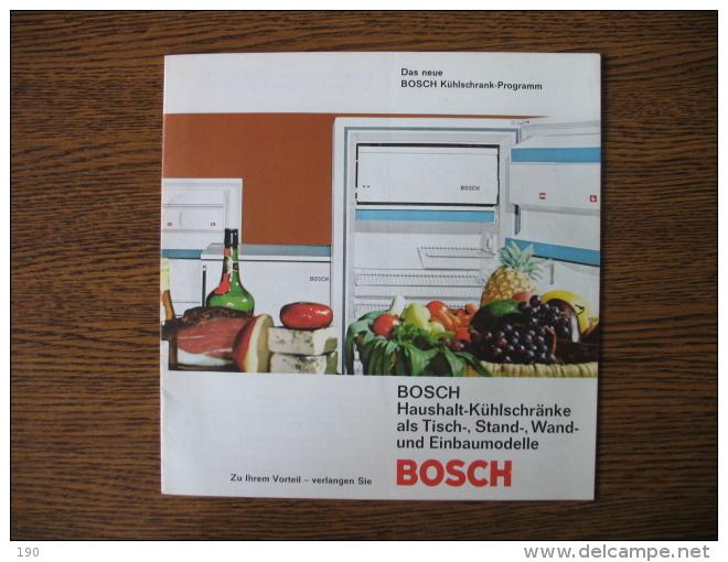 BOSCH Haushalt-Kuhlschranke Als Tisch.. - Publicités