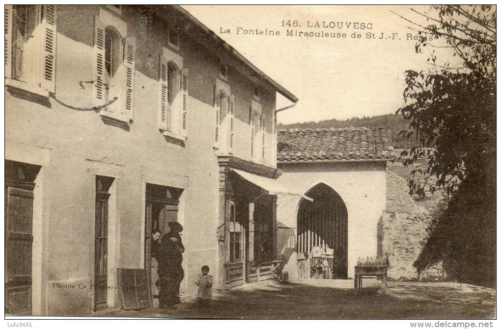 CPA - LA LOUVESC (07) - La Fontaine Miraculeuse De St J.-F. Régis - La Louvesc