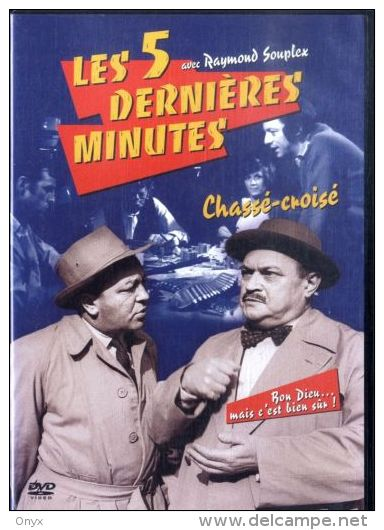 DVD - LES 5 DERNIERES MINUTES / AVEC RAYMOND SOUPLEX - Policiers