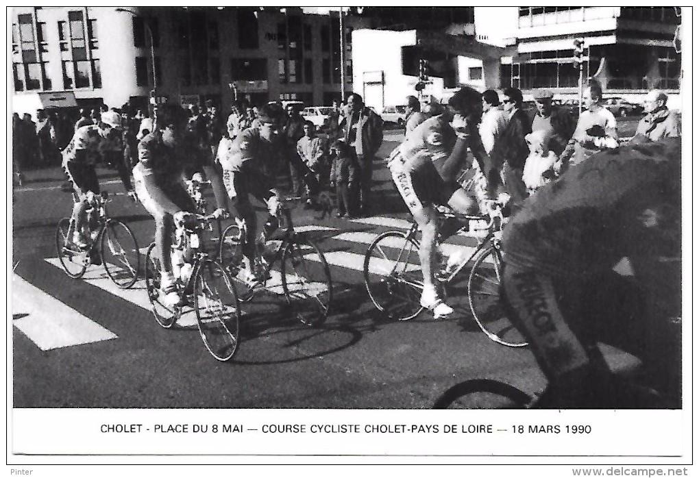 Course CYCLISTE CHOLET  - PAYS DE LOIRE - 18 Mars 1990 - Place Du 8 Mai à CHOLET - Cyclisme
