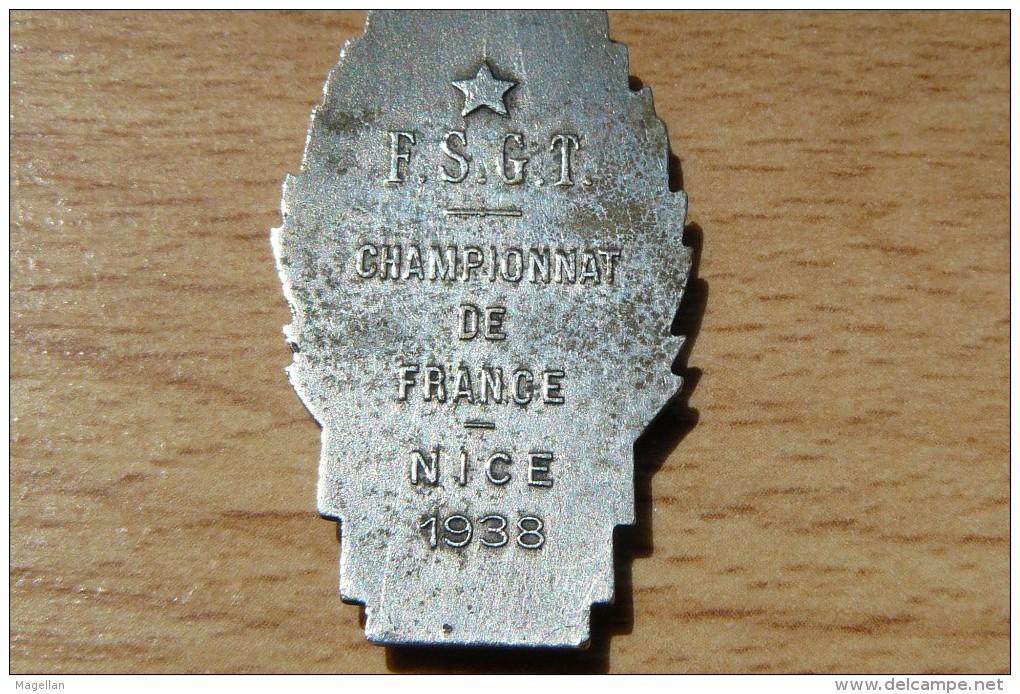 Rare Médaille F.S.G.T - Championnat De France Nice 1938 - Boules - Jeu Provençal - Pétanque - Boule/Pétanque