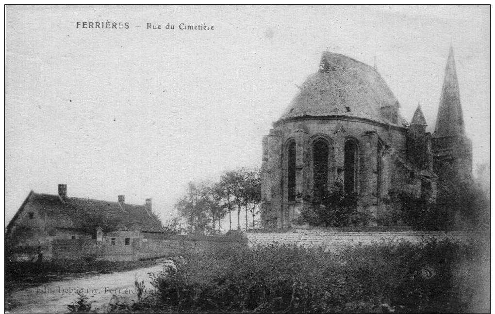 (1002)  CPA  Ferrieres  Rue Du Cimetiere  (bon Etat) - Autres Communes
