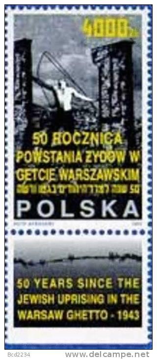 POLAND 1993 50th YEAR JEWISH UPRISING NAZI GERMAN WARSAW GHETTO JOINT ISSUE ISRAEL + LABEL NHM Jews Judaica War Crime - 1944-.... République