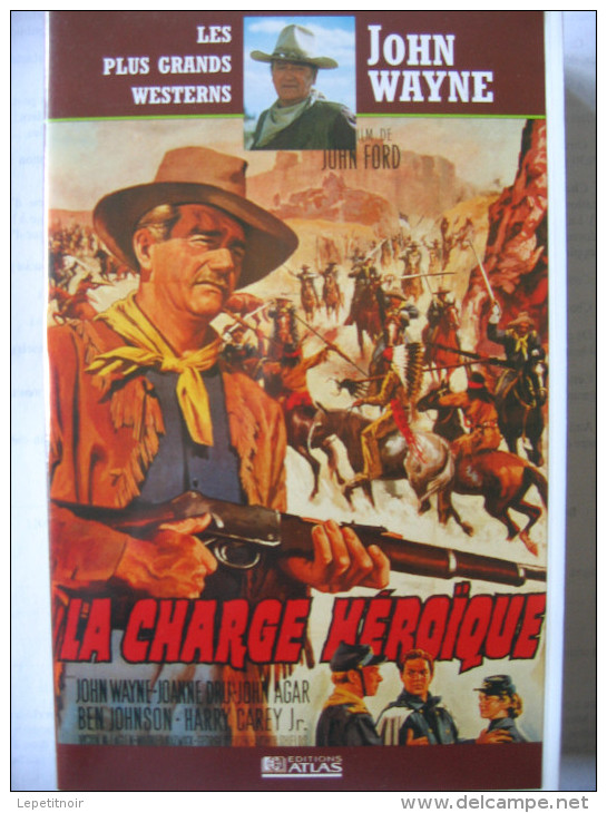 K7 VHS La Charge Héroïque  John Wayne, Victor Mclaglen, Ben Johnson, Joanne Dru, Harry Carey Jr. - Western/ Cowboy