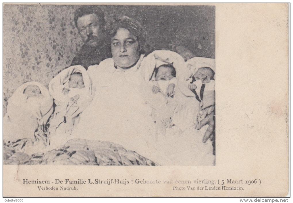 Hemixem Hemiksem  Antwerpen De Familie L Struijf-Huijs  Geboorte Vierling   Baby     Nr 2778 - Hemiksem