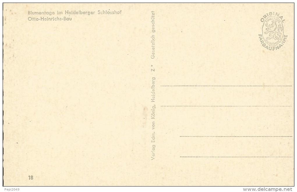 E381 - POSTAL - BLUMENTAGE IM HEIDELBERGEL SCHLOSSHOF - OTTO-HEINRICHS-BAU - Postales