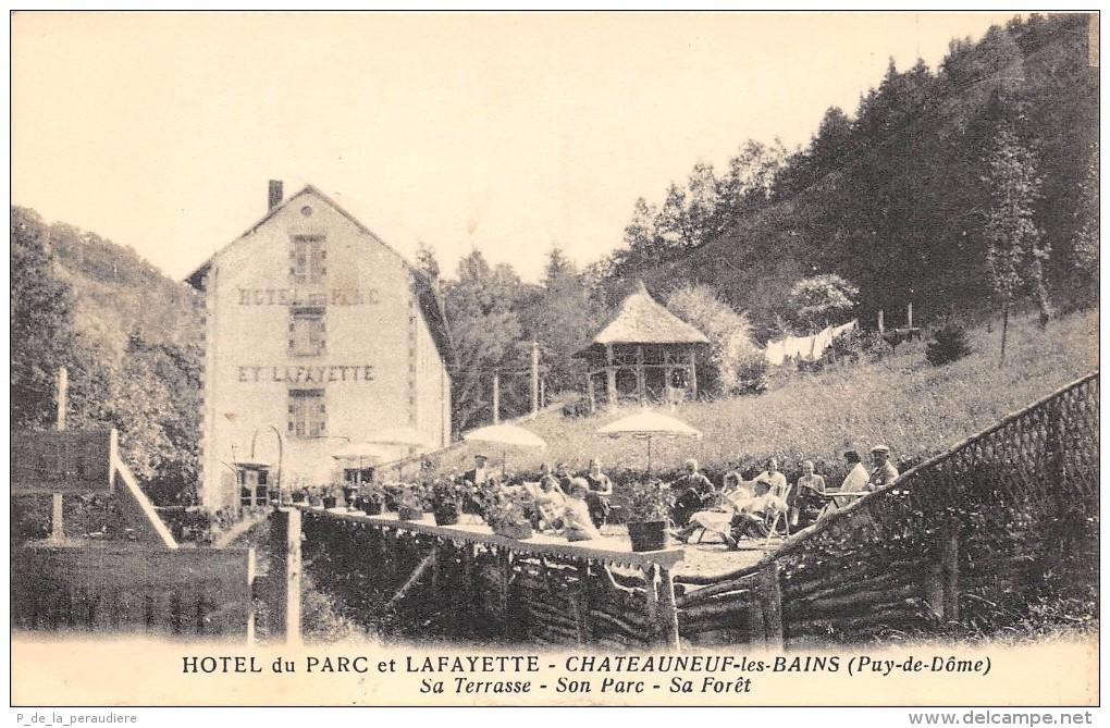 CPA 63 HOTEL DU PARC ET LAFAYETTE CHATEAUNEUF LES BAINS SA TERRASSE SON PARC SA FORET - Autres Communes