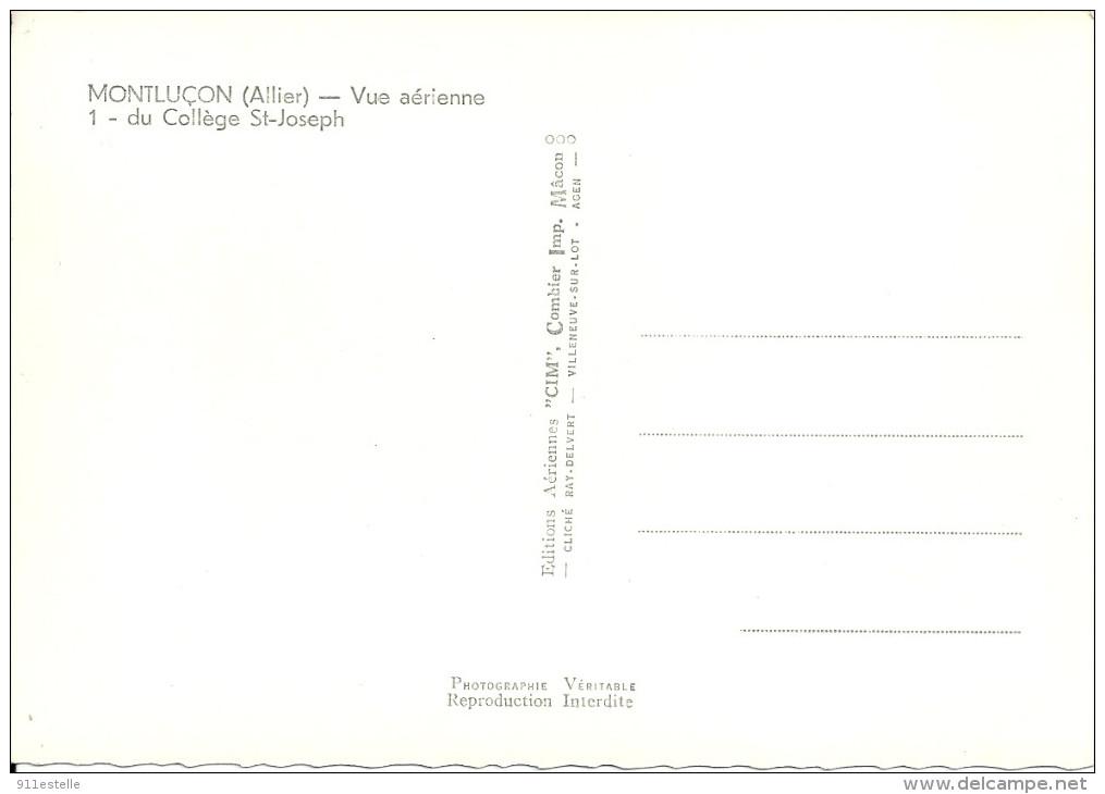 03  MONTLUCON   -   Vue Aérienne  Du College  ST Joseph - Montlucon