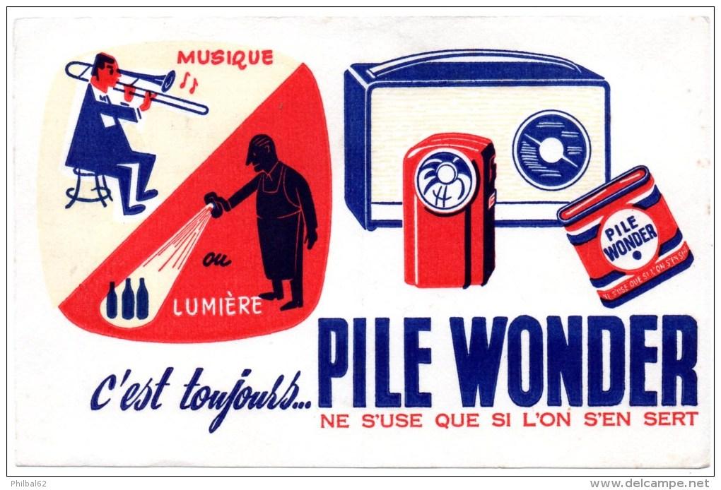 Buvard Publicitaire : Pile Wonder, Ne S'use Que Si L'on S'en Sert. - Piles
