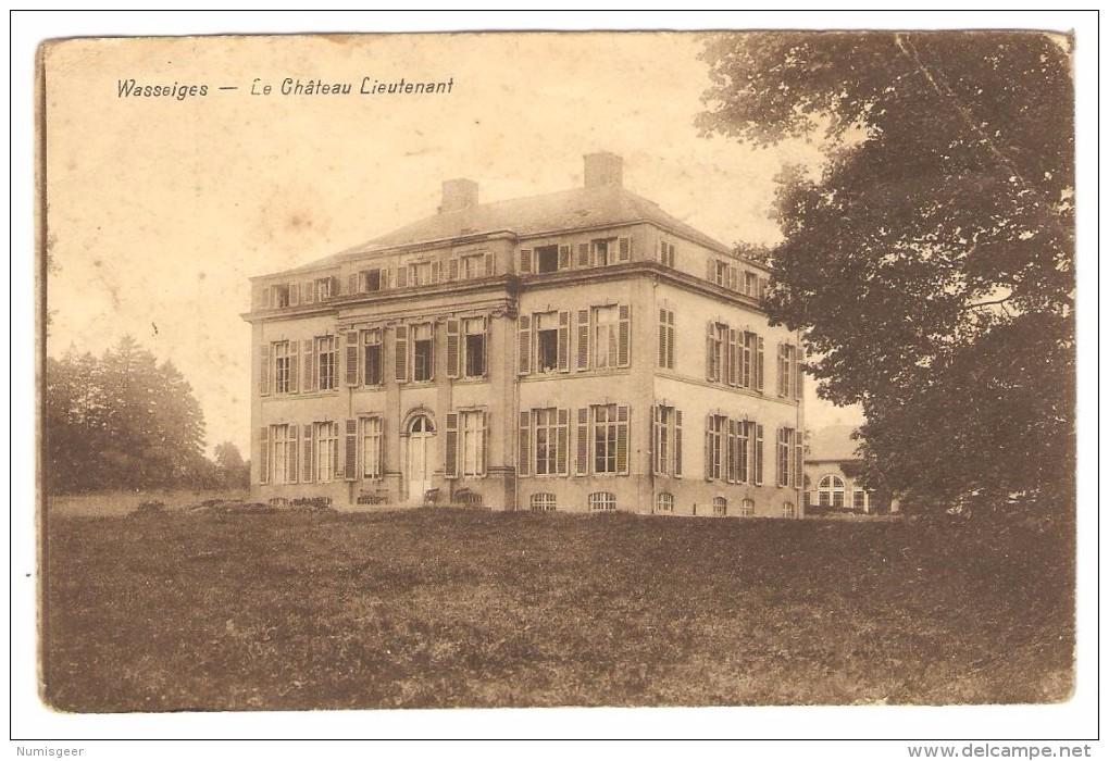 WASSEIGES   ---   Le  Château Lieutenant - Wasseiges