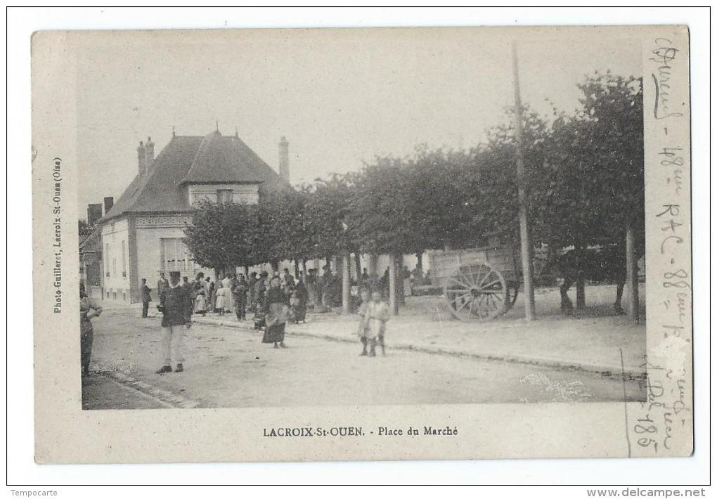 Lacroix-Saint-Ouen - Place Du Marché - Sonstige Gemeinden