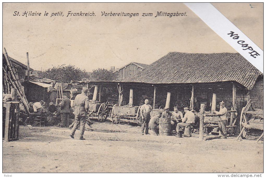 Marne (51), St Hilaire Le Petit, Guerre 14-18, , Preparation Du Repas De Midi, TB Cachets 7 Bad Inf Regt 142 - France