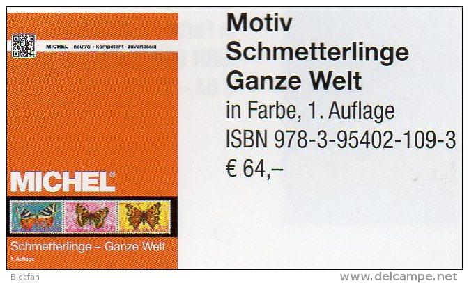 Topics Schmetterlinge Ganze Welt MICHEL Motiv-Katalog 2015 New 64€ Color Butterfly Catalogue The World 978-3-95402-109-3 - Other
