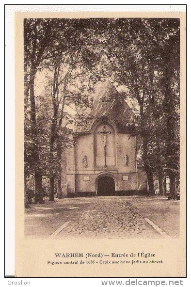 WARHEM (NORD) ENTREE DE L 'EGLISE  PIGNON CENTRAL DE 1636. CROIX ANCIENNE JADIS AU CHEVET   1937 - Frankreich
