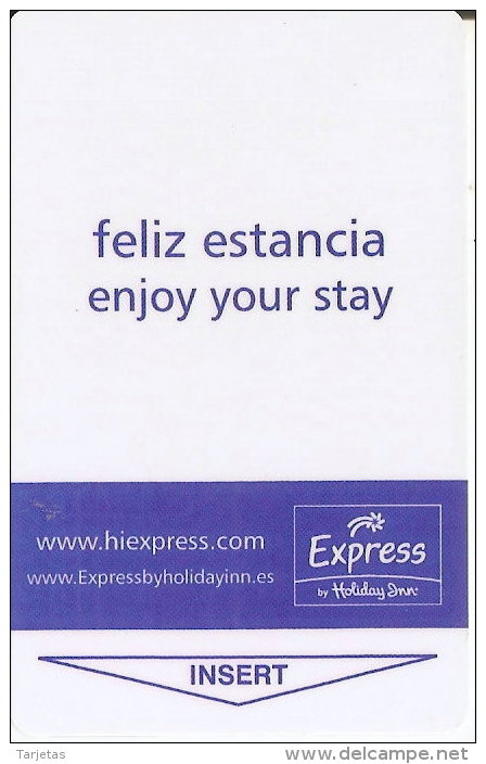 TARJETA DE HOTEL HOLIDAY INN EXPRESS  (KEY CARD-LLAVE) ESPAÑA - Cartas De Hotels