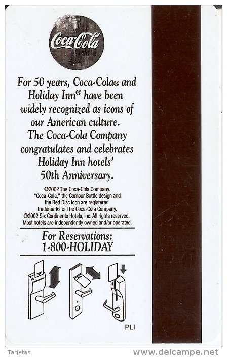 TARJETA DE HOTEL HOLIDAY INN SPECIAL EVENTS  (KEY CARD-LLAVE) COCA-COLA- COKE - Cartas De Hotels