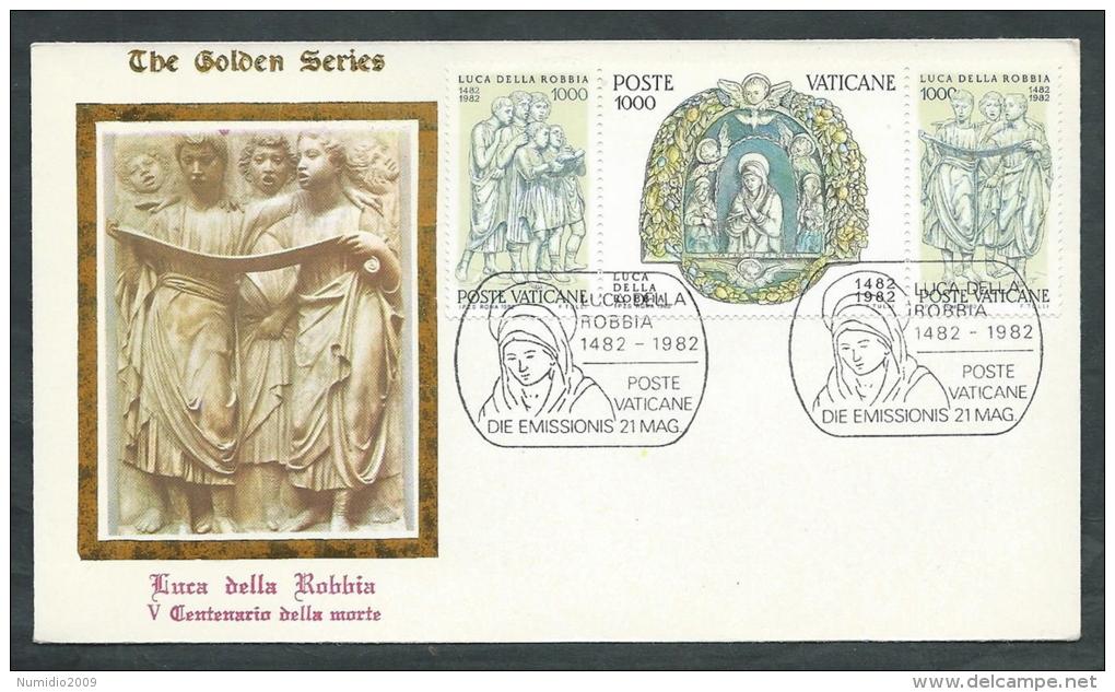 1982 VATICANO FDC GOLDEN LUCA DELLA ROBBIA NO TIMBRO ARRIVO - VT4-21 - FDC