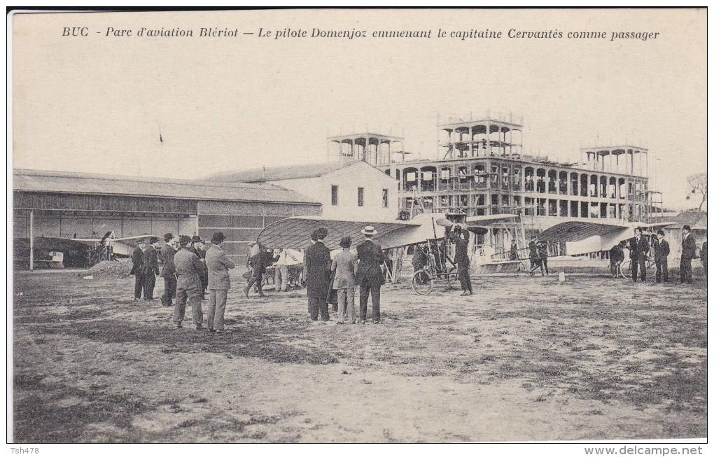 78-----BUC--parc D'aviation Blériot-le Pilote Domenioz Emmenant Le Capitaine Cervantes Comme Passager---voir 2 Scans - Buc