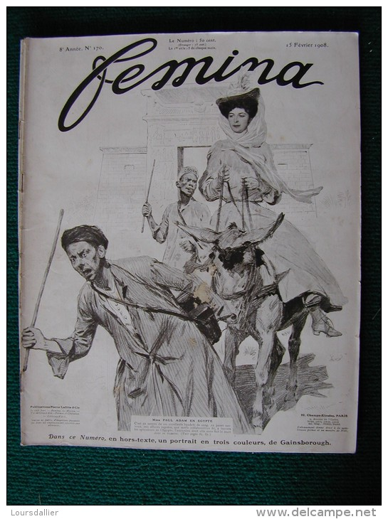 Revue FEMINA N°170 Du 15 2 1908 MODE ADAM PEINTURES EGYPTE BRANDES  MADELINE PREVOST BOURGET HENRIOT (liste) - Livres, BD, Revues