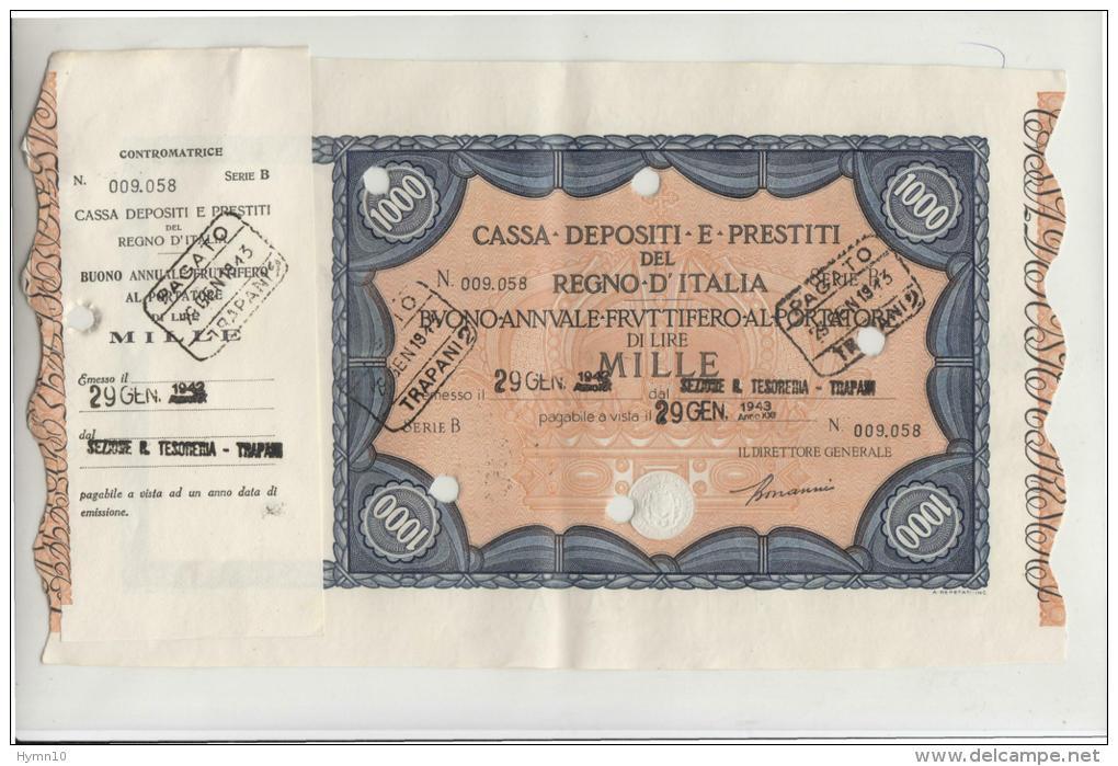DE621-Gennaio 1943 CASSA DEPOSITI E PRESTITI Lire 1000 BUONO FRUTTIFERO AL PORTATORE - Münzen & Banknoten