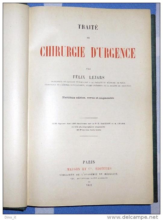 CHIRURGIE D´URGENCE. Par F. Lejars - (en 2 Volumes 1921) - Books, Magazines, Comics