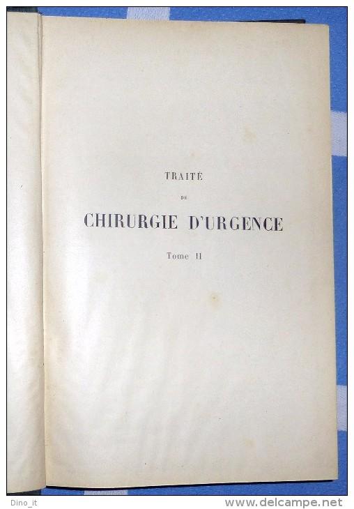 CHIRURGIE D´URGENCE. Par F. Lejars - (en 2 Volumes 1921) - Livres, BD, Revues