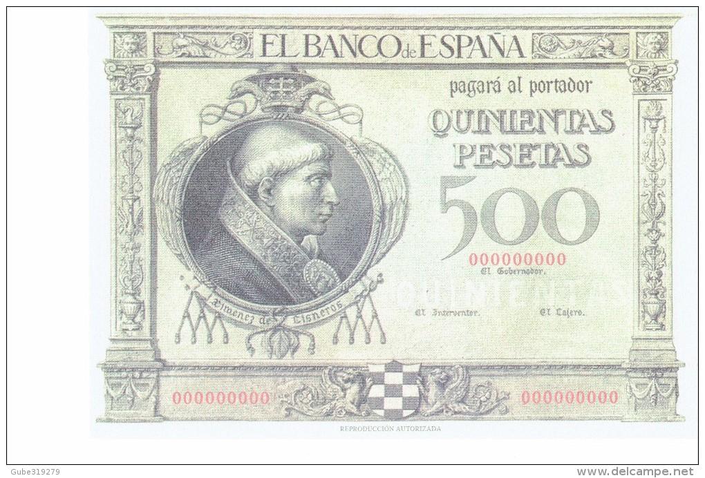 SPAIN 1925 - REPLICA REPRODUCCION  - CARDENAL CISNEROS (PORTRAIT)-TOLEDO CATHEDRAL PAPER BILL OF 500 PTAS ISSUED JAN 12 - [ 8] Falsi & Saggi